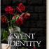 NEW RELEASE! Spent Identity (Signed Copy) Preview Image